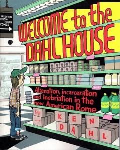 ken dahl dahlhouse