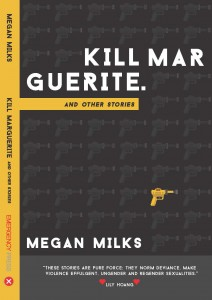 Kill Marguerite Megan Milks