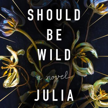 "Magic and Mayhem: Review of ""What Should Be Wild"" by Julia Fine"