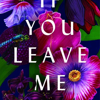 "The Murk of War: A Review of ""If You Leave Me"" by Crystal Hana Kim"