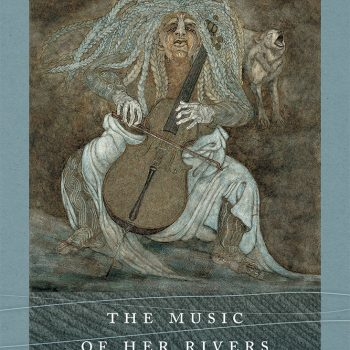 """What Happens on the Banks: Renny Golden's """"The Music of Her Rivers"""""""