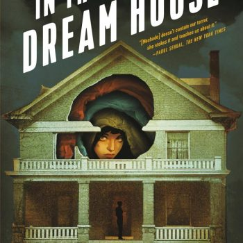 "A Haunting Read: A Review of Carmen Maria Machado's ""In the Dream House: A Memoir"""