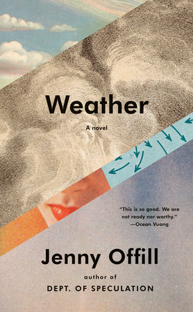 "Of Monumental Importance: A Review of Jenny Offill's ""Weather"""