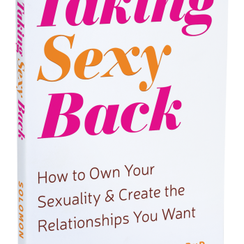 "With Love: A Review of Alexandra Solomon's ""Taking Sexy Back: How to Own Your Sexuality and Create the Relationships You Want"""