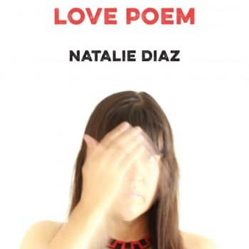 Touching Wounds: A Review of Postcolonial Love Poem by Natalie Diaz