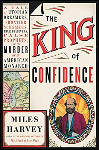 The Players and the Played: A Review of Miles Harvey's The King of Confidence