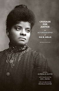 Wells Rings Resonant Over One Hundred Years Later: A Review of the New Edition of Ida B. Wells' Crusade for Justice