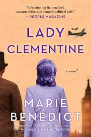 Churchill's Darling Clementine: A Review of Marie Benedict's Lady Clementine