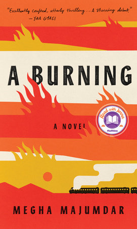 A Dangerous Thing: A Review of Megha Majumdar's A Burning