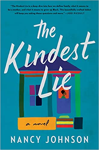 Unraveling the Truth: A Review of The Kindest Lie by Nancy Johnson