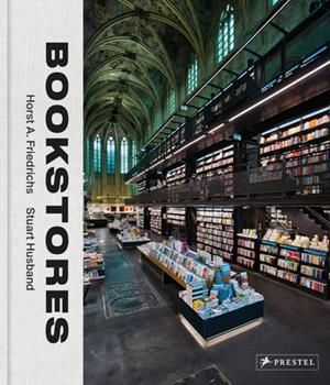 "The Joy of Getting Lost: A review of ""Bookstores: A Celebration of Independent Booksellers"""