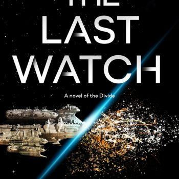 Past Lives: A Review of The Last Watch by J.S. Dewes