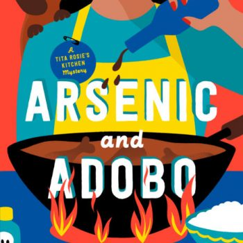 Murder After Murder: A Review of Mia Manansala's Arsenic and Adobo