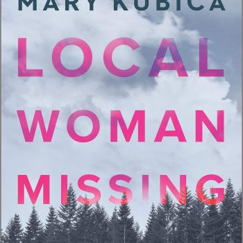 The Fragility of Children: A Review of Mary Kubica's Local Woman Missing