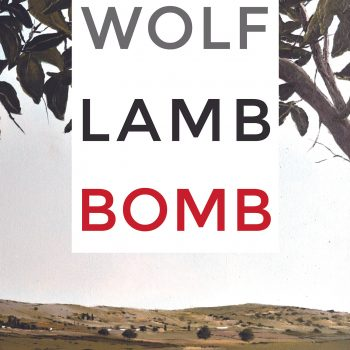 Between Prophecy and Poetry: A Review of Aviya Kushner's Wolf Lamb Bomb