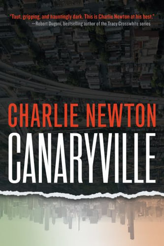 Blood and Booms: A Review of Charlie Newton's Canaryville
