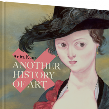 """Brushed Off: A Review of """"Another History of Art"""" by Anita Kunz"""