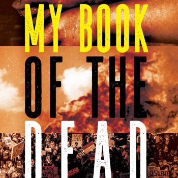 """Hard Facts: A Review of Ana Castillo's """"My Book of the Dead"""""""